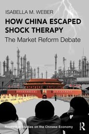 Review of Isabella M. Weber, How China Escaped Shock Therapy